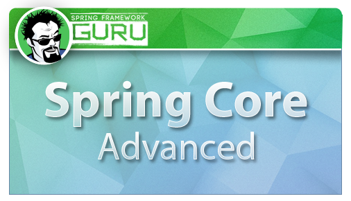 Spring Core Advanced Course