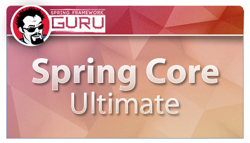 Spring Framework Core Tutorial