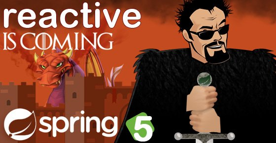 spring framework 5.0 reactive is coming